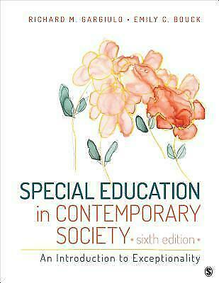 Special Education in Contemporary Society An Introduction to Exceptionality 6th 4