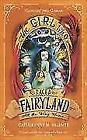 The Girl Who Raced Fairyland All the Way Home von Catherynne M. Valente (2017, Taschenbuch)
