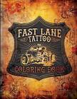 Fast Lane Tattoo Coloring Book by Emma Heartquist, Jesse Wichmann, Patsy Grieco (Paperback / softback, 2015)