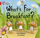 What's for Breakfast: Band 02B/Red B by Paul Shipton (Paperback, 2006)