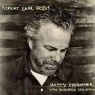 Robert Earl Keen Happy Prisoner The Bluegrass Sessions 180g Vinyl LP