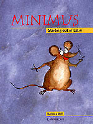Minimus. Minimus Pupil's Book: Starting out in Latin by Bell, Barbara (Paperback