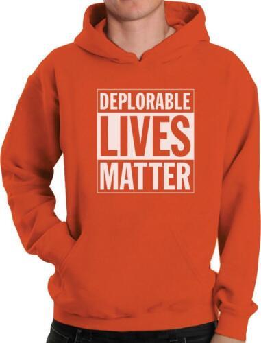 Deplorable Lives Matter Proud Deplorable Hoodie Deplorable American