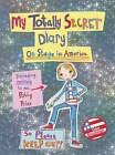 Polly Price's Totally Secret Diary: On Stage in America by Dee Shulman (Hardback, 2008)