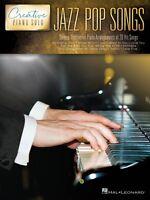 Jazz Pop Songs Creative Piano Solo Sheet Music Piano Solo Songbook 000195426