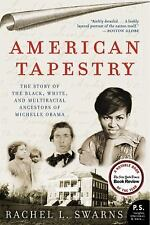 American Tapestry : The Story of the Black, White, and Multiracial Ancestors...