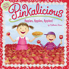 Pinkalicious: Apples, Apples, Apples! by Victoria Kann (Paperback, 2016)