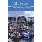 Marnie Moments Molly Sheppard Authorhouse Paperback 9781425987817
