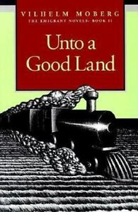 Unto-a-Good-Land-The-Emigrant-Novels-Book-II-Paperback-or-Softback