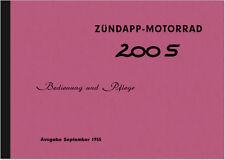 Zündapp 200 S 1955 Bedienungsanleitung Handbuch Betriebsanleitung Owner's Manual