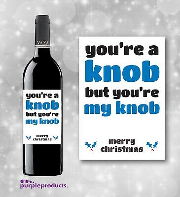 Funny banter insulting humour CHRISTMAS WINE LABEL sarcastic very rude