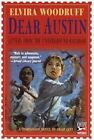 Dear Austin: Letters from the Underground Railroad: Letters from the Underground Railroad by Elvira Woodruff (Paperback / softback)