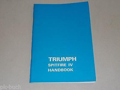 TRIUMPH SPITFIRE 4 MK 2 II Manuale d/'uso manuale di istruzioni manuale manual