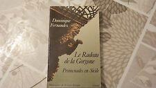 LE RADEAU DE LA GORGONE / DOMINIQUE FERNANDEZ / 1988