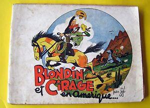 BLONDIN-ET-CIRAGE-EN-AMERIQUE-JIJE-BONNE-PRESSE-BROCHE-1947-CORRECT