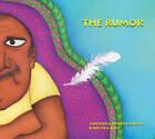 The Rumor by Anushka Ravishankar (Hardback, 2012)