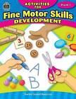 Activities for Fine Motor Skills Development Grd Prek-1 by Jodene Smith (Paperback / softback)