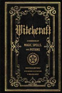 Witchcraft-A-Handbook-of-Magic-Spells-and-Potions-by-Anastasia-Greywolf-New