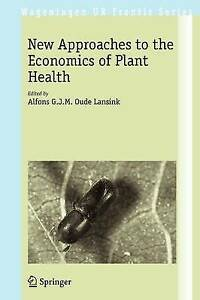 New-Approaches-to-the-Economics-of-Plant-Health-New
