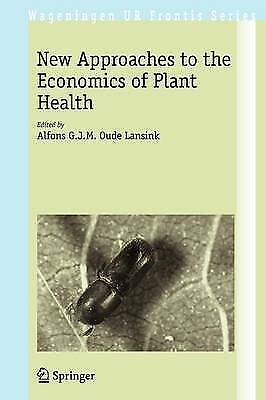 New Approaches to the Economics of Plant Health , , New