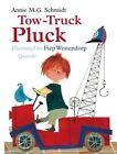 Tow-Truck Pluck by Annie Schmidt (Hardback, 2016)