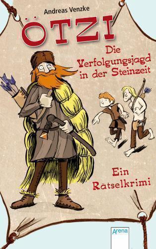 1 von 1 - Ötzi – Die Verfolgungsjagd in der Steinzeit von Andreas Venzke (2011,...