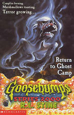 Return to Ghost Camp (Goosebumps 2000) by R. L. Stine - PB