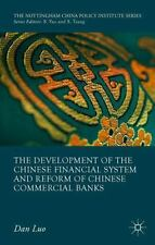 Development of the Chinese Financial System and Reform of Chinese Commercial ...