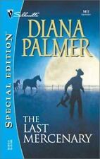 The Last Mercenary Soldiers of Fortune, Book 6 - Palmer, Diana - Mass Market Pap