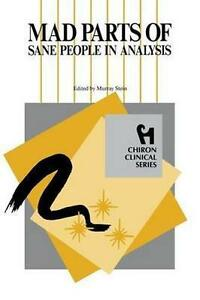 Mad-Parts-of-Sane-People-in-Analysis-Paperback-by-Stein-Murray-EDT-Brand