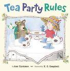 Tea Party Rules by Ame Dyckman (Hardback, 2013)