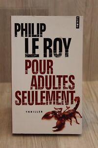 Pour adultes seulement - Philip Le roy - Livre - Occasion | eBay