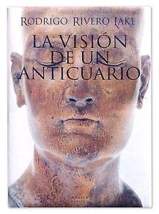 LA-VISIoN-DE-UN-ANTICUARIO-Rodrigo-Rivero-Lake-Mexico-testi-in-spagnolo