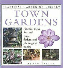 Town Gardens (Gardening By Design) By Gill Page. 9780706367942