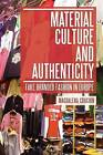 Material Culture and Authenticity: Fake Branded Fashion in Europe by Magdalena Craciun (Paperback, 2013)