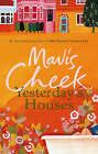 Yesterday'S Houses by Mavis Cheek (Paperback, 2007)