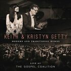 Live at the Gospel Coalition by Keith & Kristyn Getty (CD, 2013, Universal Distribution)