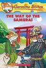 The Way of the Samurai by Geronimo Stilton (Paperback / softback, 2012)