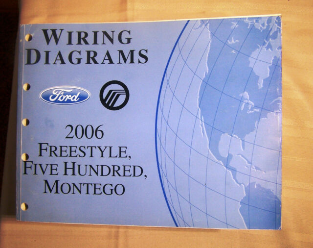 2006 Ford Freestyle Five Hundred Mercury Montego Wiring Diagrams Oem Manual