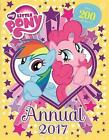 Annual: 2017 by My Little Pony (Hardback, 2016)