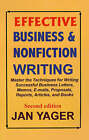 Effective Business & Nonfiction Writing by Dr. Jan Yager (Paperback, 2000)