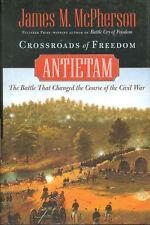 CROSSROADS OF FREEDOM: ANTIETAM HBDJ R.E. LEE_BURNSIDE_DUNKARD CHURCH_BLOODY LAN