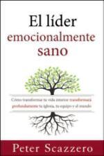 (New) El líder Emocionalmente Sano Cómo Transformar Tu Vida Interior