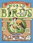 National Wildlife Federation's World of Birds: A Beginners Guide by Kim Kurki (Hardback, 2014)