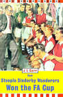 How Steeple Sinderby Wanderers Won the F.A.Cup by J. L. Carr (Hardback, 1999)