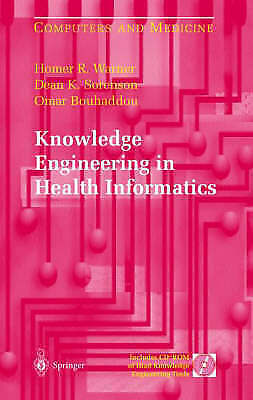 Knowledge Engineering in Health Informatics (Computers and Medicine) by Warner,
