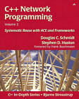 C++ Network Programming: Systematic Reuse With ACE and Frameworks by Stephen D. Huston, Douglas C. Schmidt (Paperback, 2002)