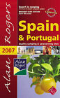 Alan Rogers Spain and Portugal: Quality Camping and Caravanning Sites: 2007 by Alan Rogers Travel Ltd (Paperback, 2007)