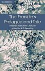 The Franklin's Prologue and Tale by Geoffrey Chaucer (Paperback, 2016)