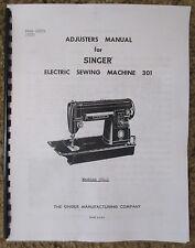 Singer Class 301 301-1 Sewing Machine Service Repair Adjusters Manual Book